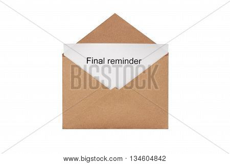 A craft envelope with message final reminder, isolated white at the studio