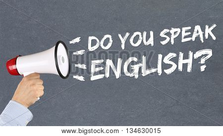 Do You Speak English Foreign Language Learning School Megaphone