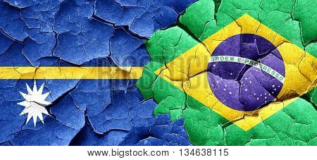 Nauru flag with Brazil flag on a grunge cracked wall