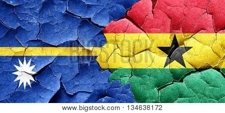 Nauru flag with Ghana flag on a grunge cracked wall