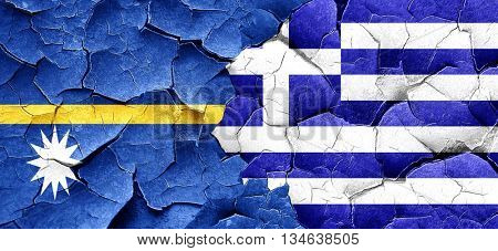 Nauru flag with Greece flag on a grunge cracked wall