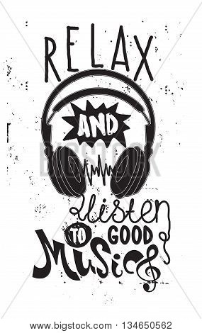 Simple motivational poster with quote relax and listen to good music