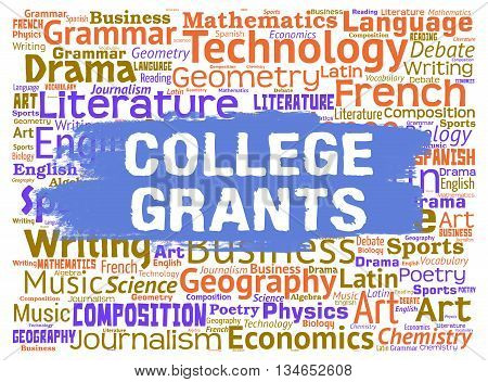 College Grants Means Colleges Educate And Schooling