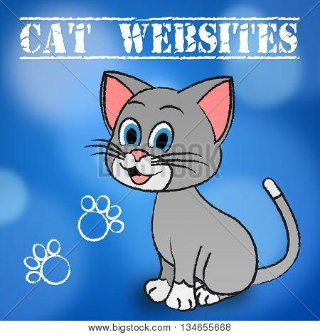 Cat Websites Represents Cats Online And Feline