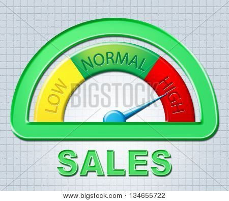 High Sales Indicates Gauge Max And Offer