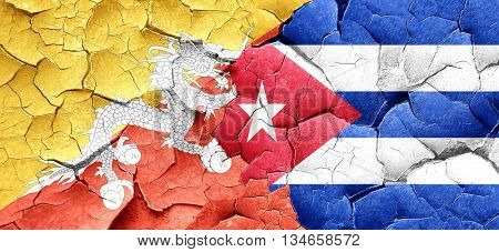 Bhutan flag with cuba flag on a grunge cracked wall