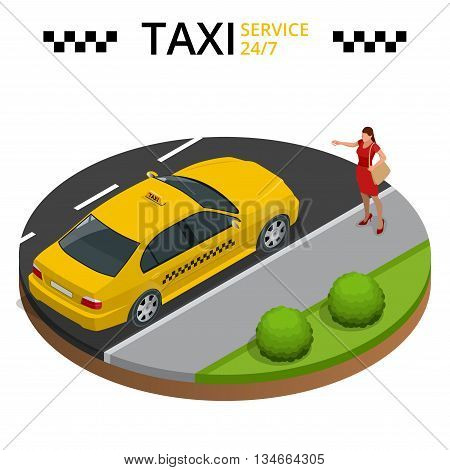 Taxi service 24h concept. Young woman raising her arm to call a taxi. Flat 3d vector isometric illustration