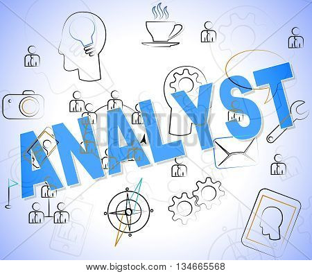 Analyst Word Means Data Analytics And Analyse