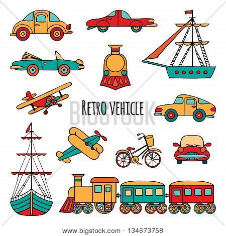Set of retro transport. The objects drawn by hand on white background. Cars locomotive sailboat plane bicycle.