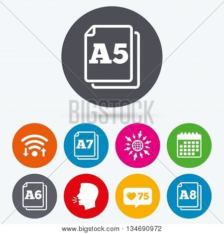 Wifi, like counter and calendar icons. Paper size standard icons. Document symbols. A5, A6, A7 and A8 page signs. Human talk, go to web.