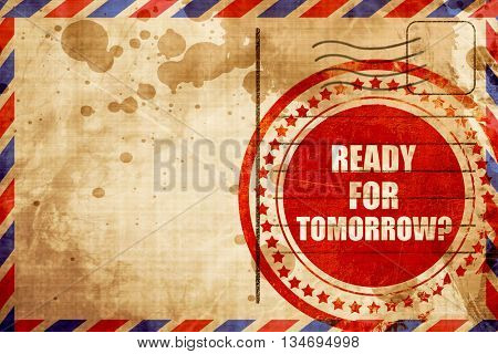 are you ready for tomorrow