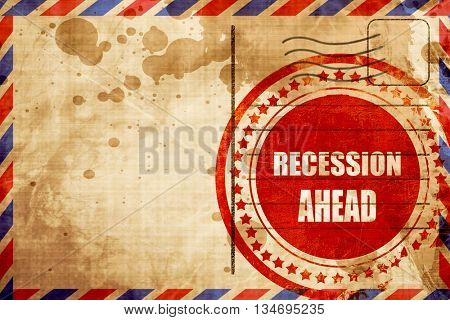 recession ahead