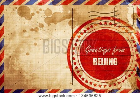 Greetings from beijing, red grunge stamp on an airmail backgroun