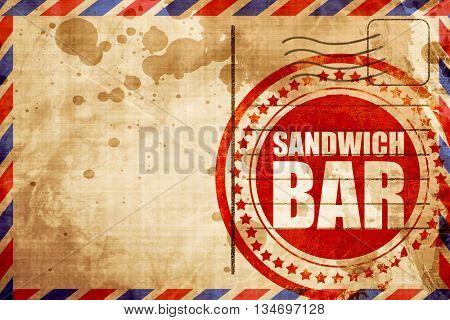 sandwich bar, red grunge stamp on an airmail background