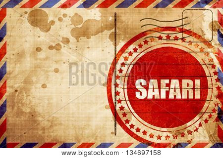 safari, red grunge stamp on an airmail background