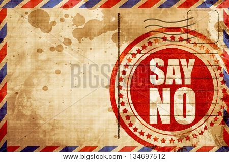 say no, red grunge stamp on an airmail background