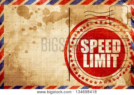 speed limit, red grunge stamp on an airmail background