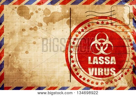 Lassa virus concept background, red grunge stamp on an airmail b