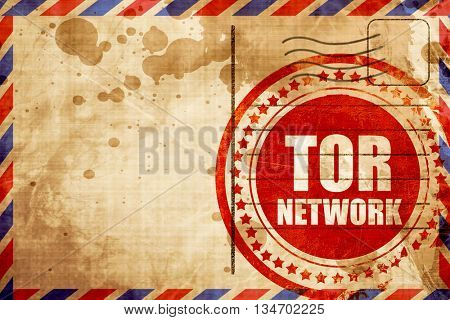 tor network, red grunge stamp on an airmail background