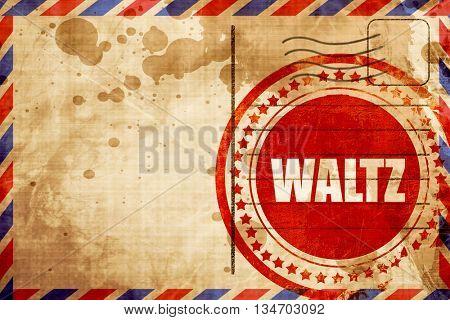 waltz dance, red grunge stamp on an airmail background