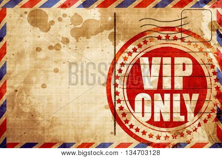 vip only, red grunge stamp on an airmail background