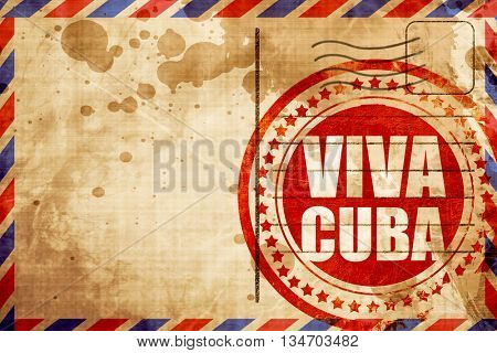 viva cuba, red grunge stamp on an airmail background
