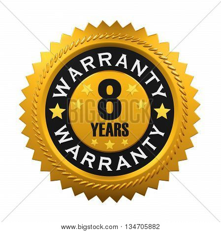 8 Years Warranty Sign isolated on white background. 3D render