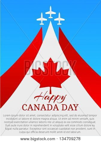 Happy Canada Day poster. Canada independence day. Three planes with traces. National Canada Day. Vector, eps 10.