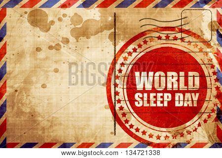 world sleep day, red grunge stamp on an airmail background