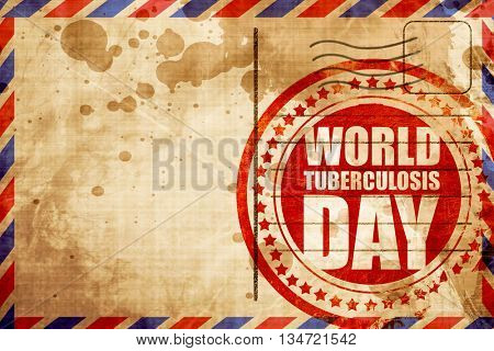 world tuberculosis day, red grunge stamp on an airmail backgroun