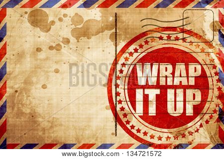 wrap it up, red grunge stamp on an airmail background