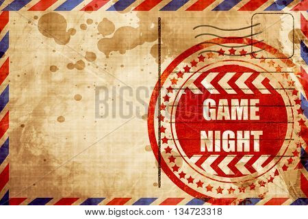 Game night sign, red grunge stamp on an airmail background