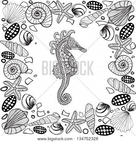 Decorative sea horse and seashels frame. Zentagle style. Coloring book for adult and older children. Coloring page. Vector illustration.