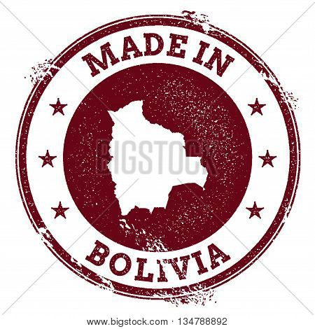 Bolivia Vector Seal. Vintage Country Map Stamp. Grunge Rubber Stamp With Made In Bolivia Text And Ma