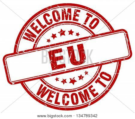 welcome to eu stamp. welcome to eu.
