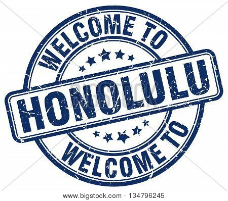 welcome to Honolulu stamp. welcome to Honolulu.