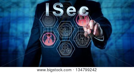 Corporate cyber security expert pressing ISec on interactive touch screen interface. Business and information technology concept for information security and protection from malicious cyber attacks.