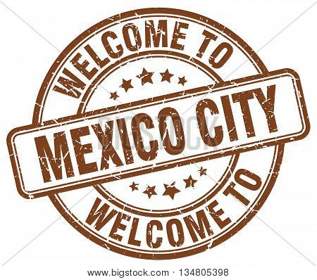 welcome to Mexico City stamp. welcome to Mexico City.