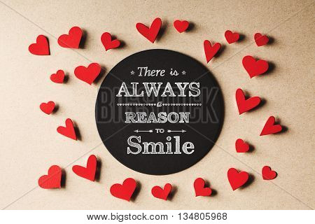 There Is Always Reason To Smile  Message With Small Hearts