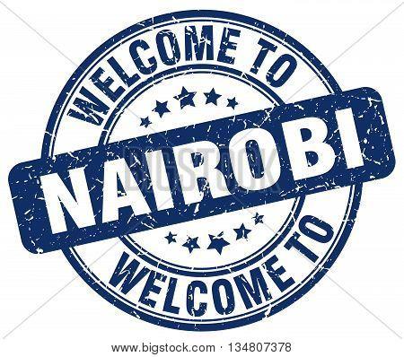 welcome to Nairobi stamp. welcome to Nairobi.