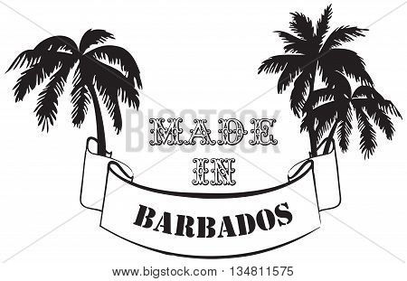 Symbol Made in Barbados with the element of the tropics. Vector illustration.