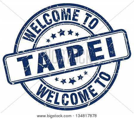 welcome to Taipei stamp. welcome to Taipei.