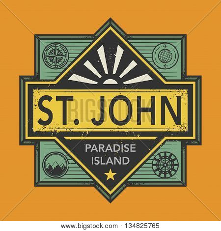 Stamp or vintage emblem with text St. John, Discover the World, vector illustration
