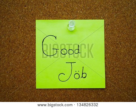 Good job in post note on wooden board