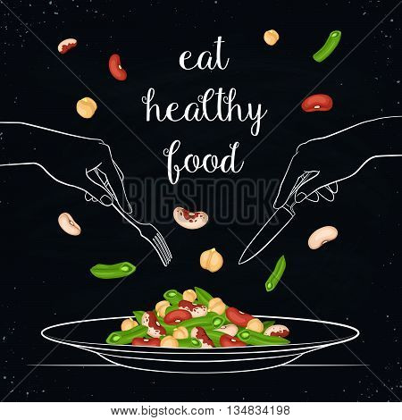Eat healthy food concept. Fresh salad from beans and chickpea on plate isolated on chalkboard. Vector illustration of salad with hands holding fork and knife in sketch style.