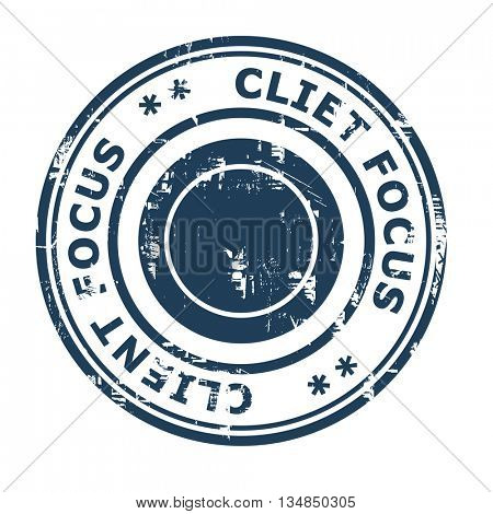Client focus business concept rubber stamp isolated on a white background.