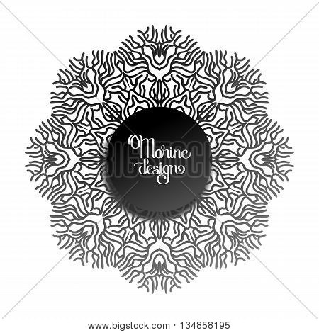 Abstract coral circle ornament in black and white colors. Ocean  line art style. Vector graphic design element