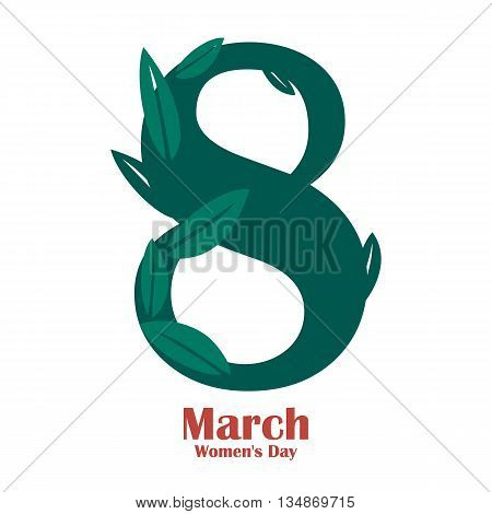Womens day design poster. 8 March international womens day with leafs. Vector illustration eps 10