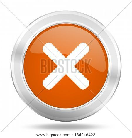cancel vector icon, orange circle metallic chrome internet button, web and mobile app illustration