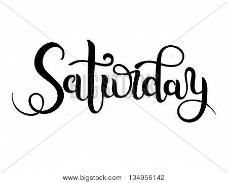 Saturday hand brush lettering, modern calligraphy vector illustration